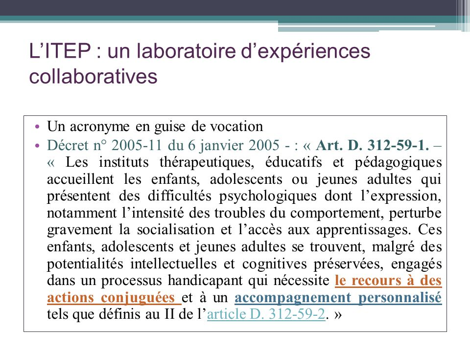 L'ITEP : un laboratoire d'expériences collaboratives