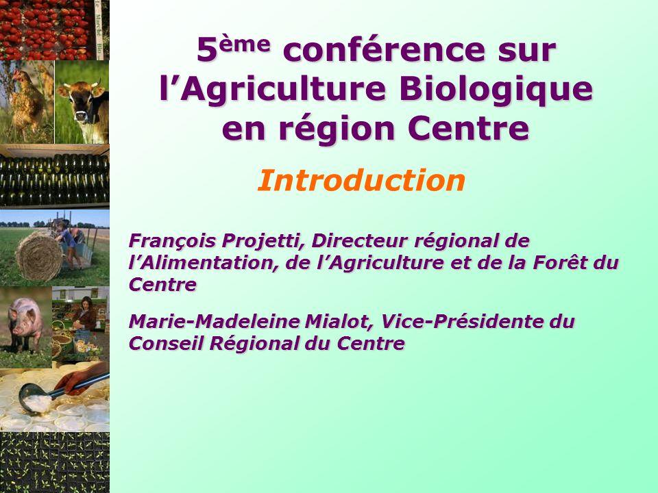 5ème conférence sur l'Agriculture Biologique en région Centre