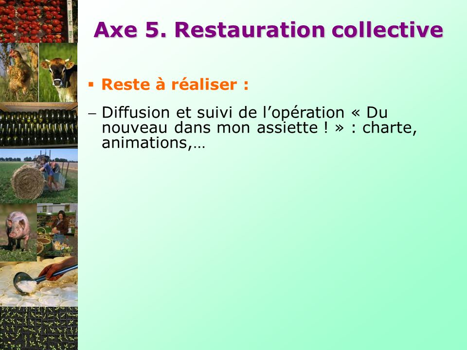 Axe 5. Restauration collective