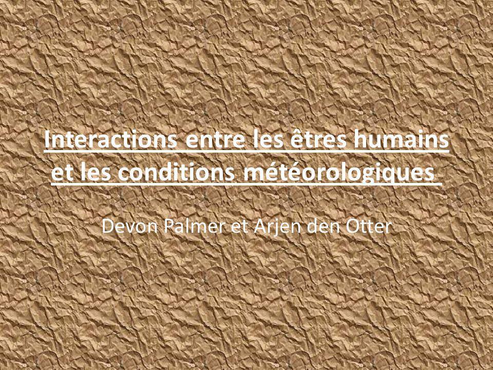 Interactions entre les êtres humains et les conditions météorologiques