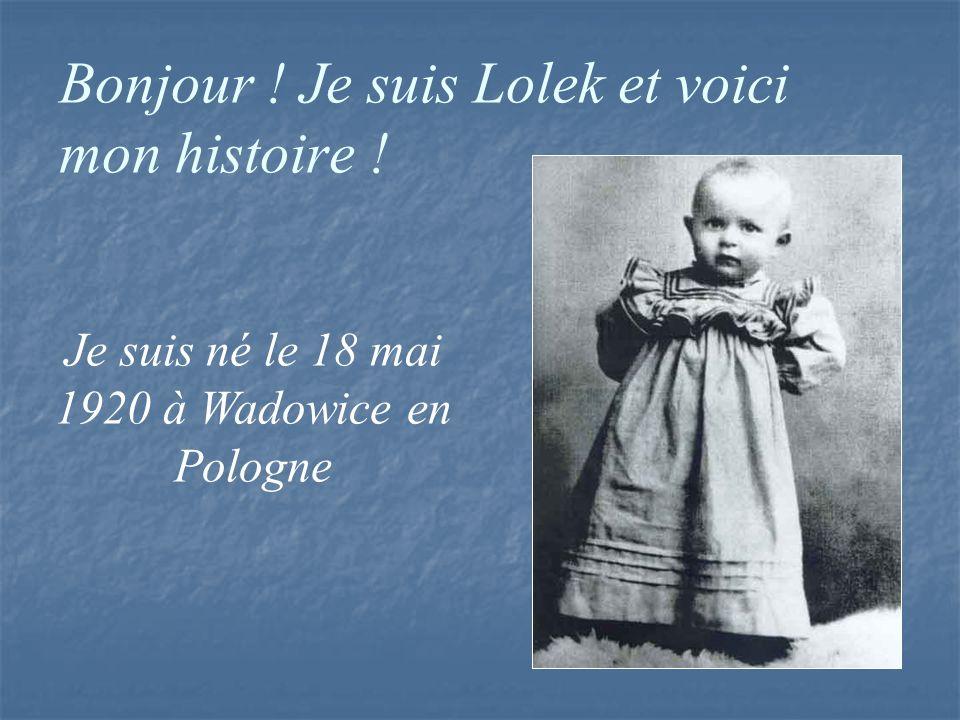Bonjour ! Je suis Lolek et voici mon histoire !