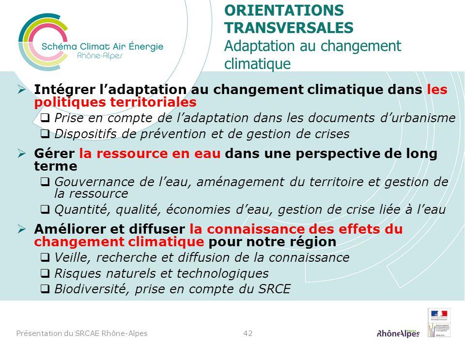 Orientations transversales Adaptation au changement climatique