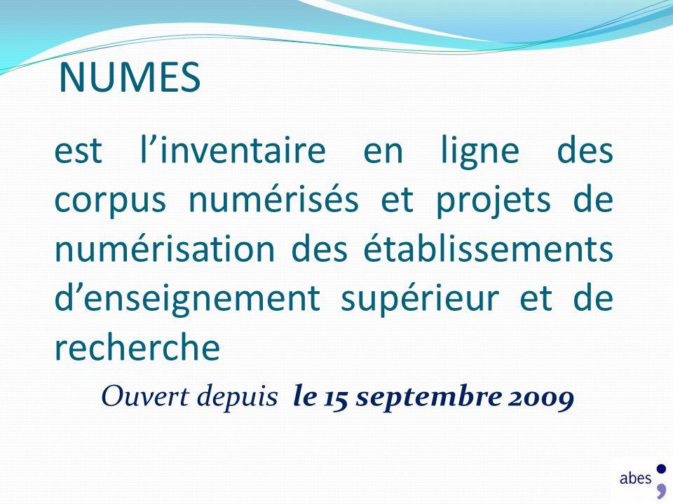 NUMES est l'inventaire en ligne des corpus numérisés et projets de numérisation des établissements d'enseignement supérieur et de recherche.