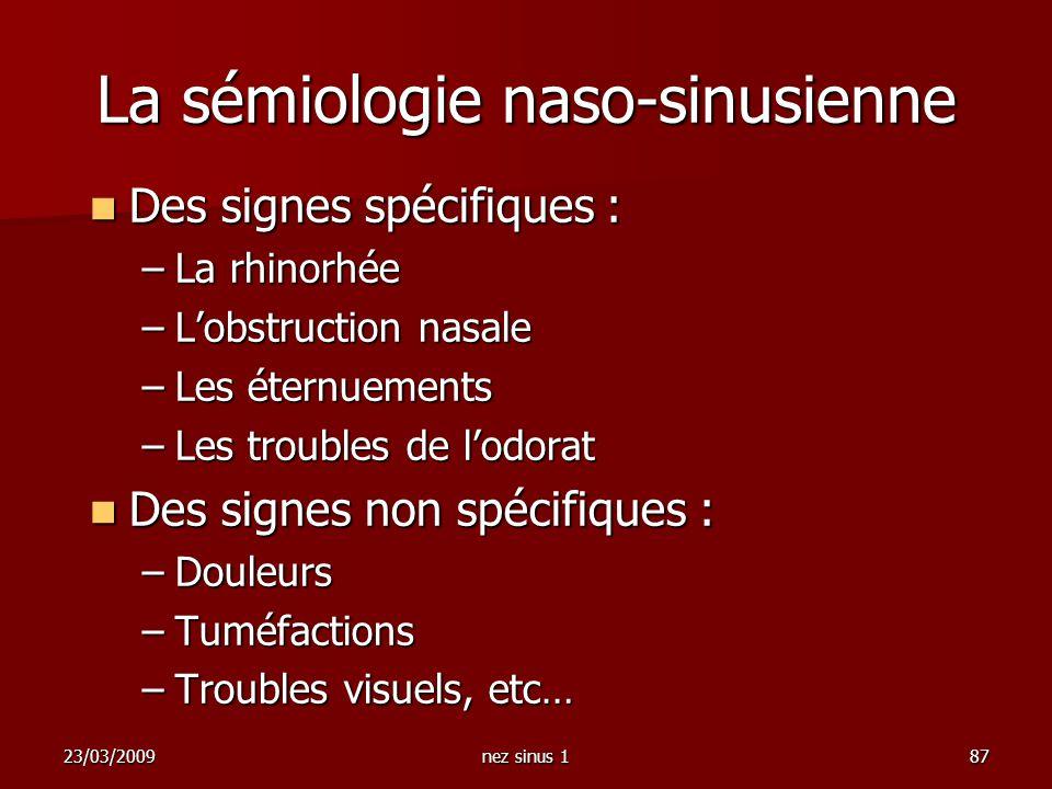 La sémiologie naso-sinusienne