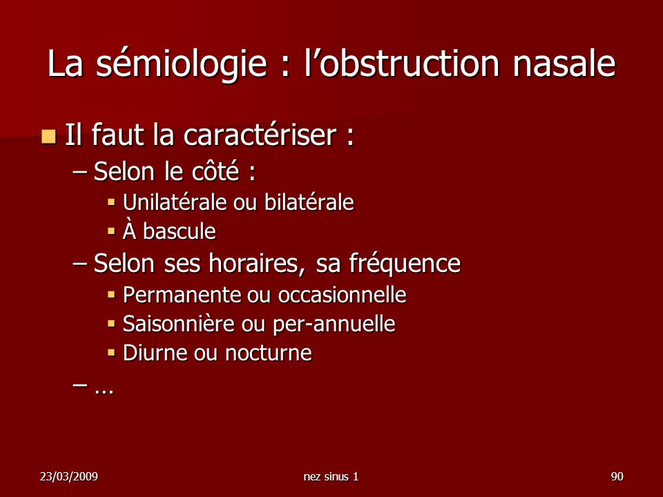 La sémiologie : l'obstruction nasale