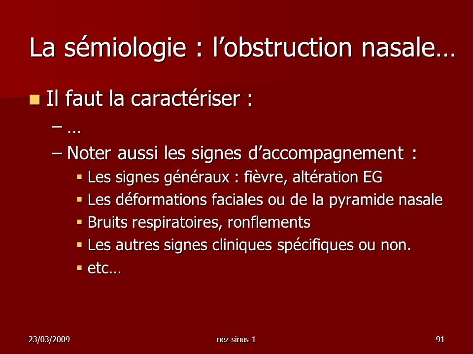 La sémiologie : l'obstruction nasale…