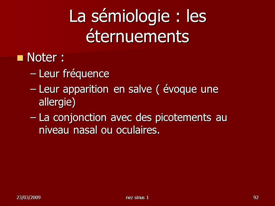 La sémiologie : les éternuements