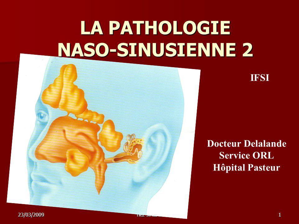 LA PATHOLOGIE NASO-SINUSIENNE 2