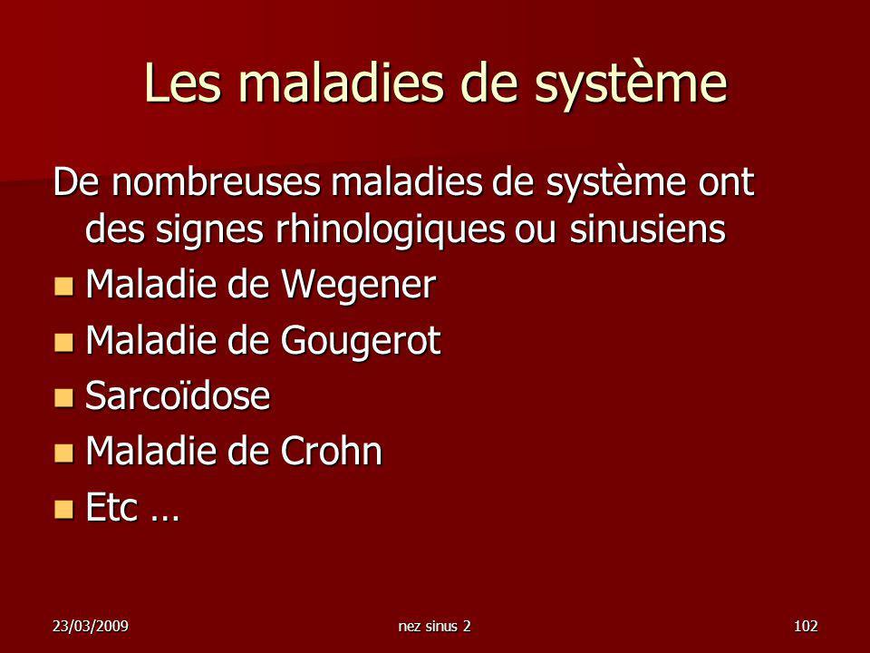 Les maladies de système