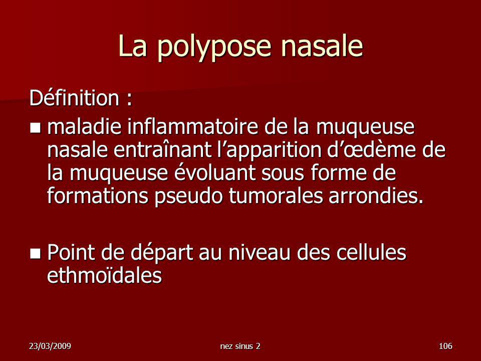 La polypose nasale Définition :