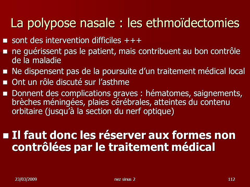 La polypose nasale : les ethmoïdectomies