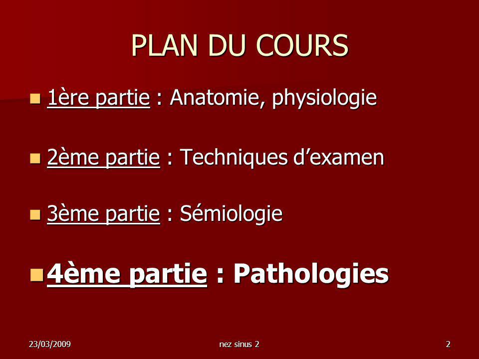 PLAN DU COURS 4ème partie : Pathologies