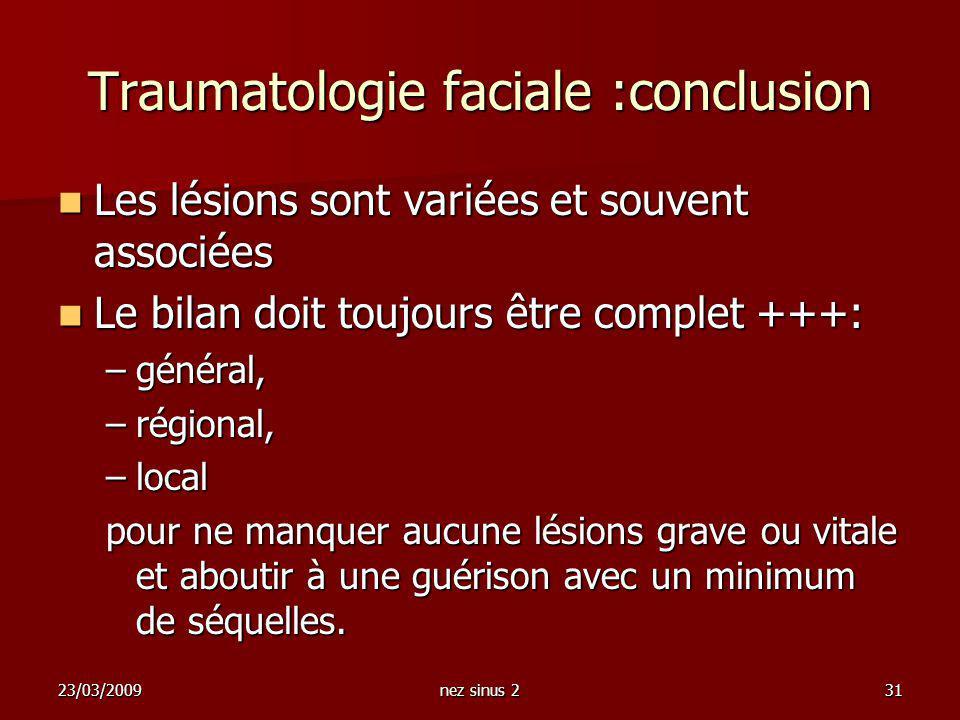 Traumatologie faciale :conclusion