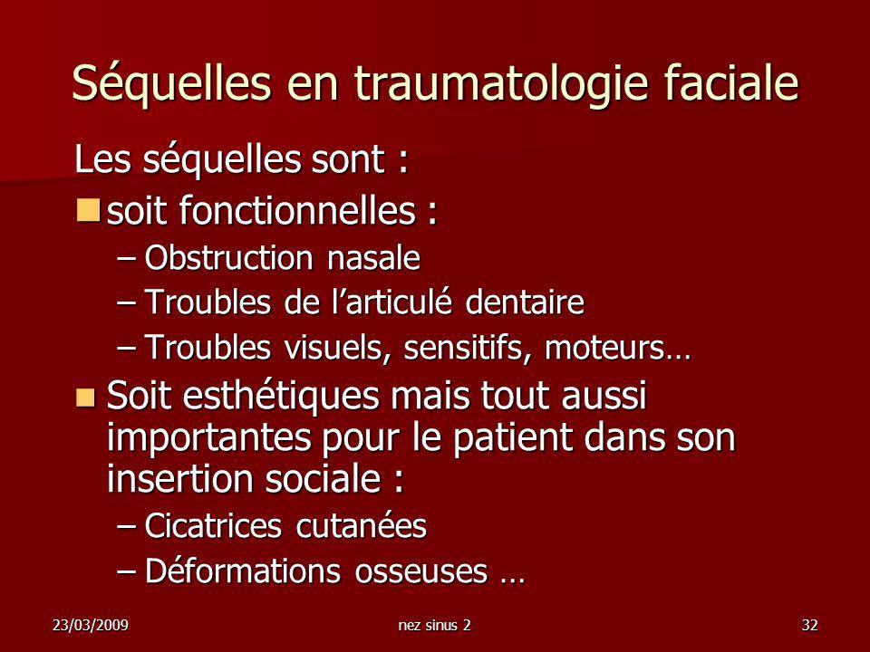 Séquelles en traumatologie faciale