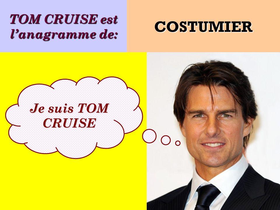 TOM CRUISE est l'anagramme de: