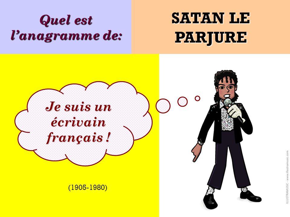 Quel est l'anagramme de: Je suis un écrivain français !