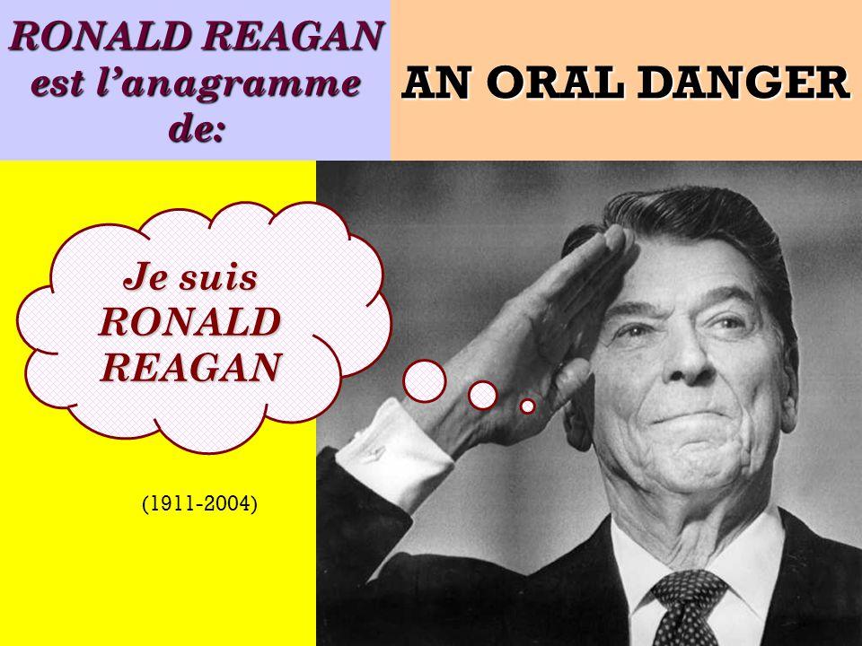 RONALD REAGAN est l'anagramme de:
