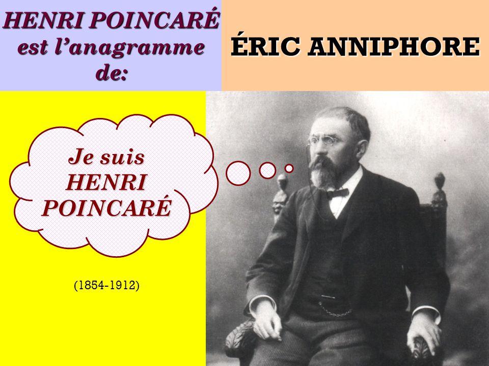 HENRI POINCARÉ est l'anagramme de: