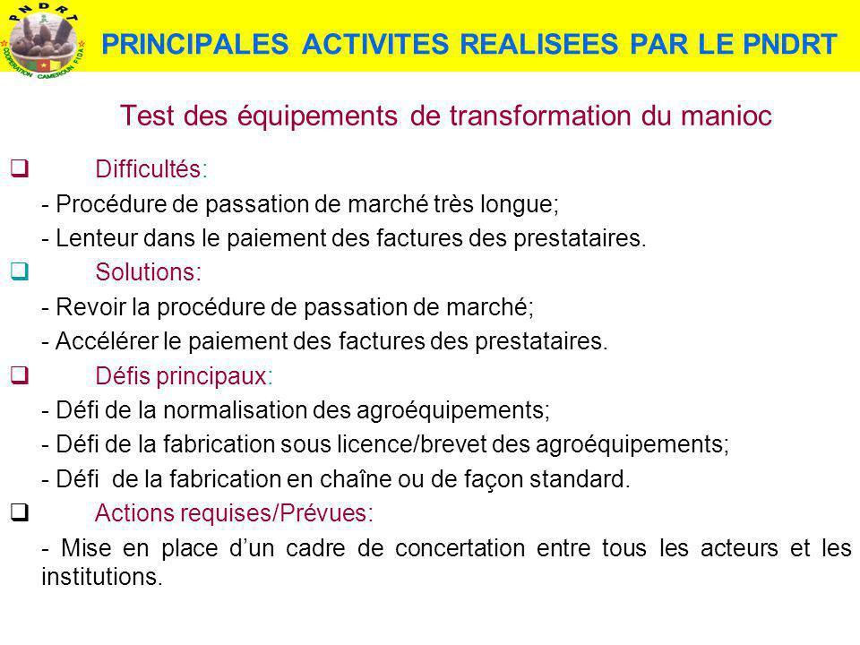 PRINCIPALES ACTIVITES REALISEES PAR LE PNDRT