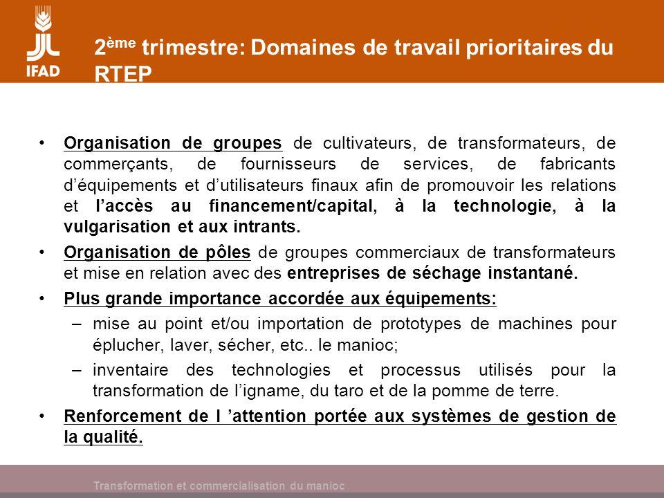 2ème trimestre: Domaines de travail prioritaires du RTEP