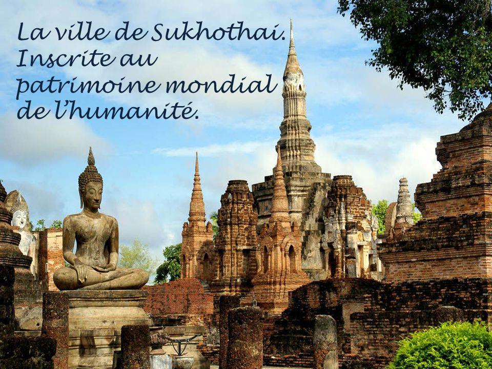 La ville de Sukhothai. Inscrite au patrimoine mondial de l'humanité.