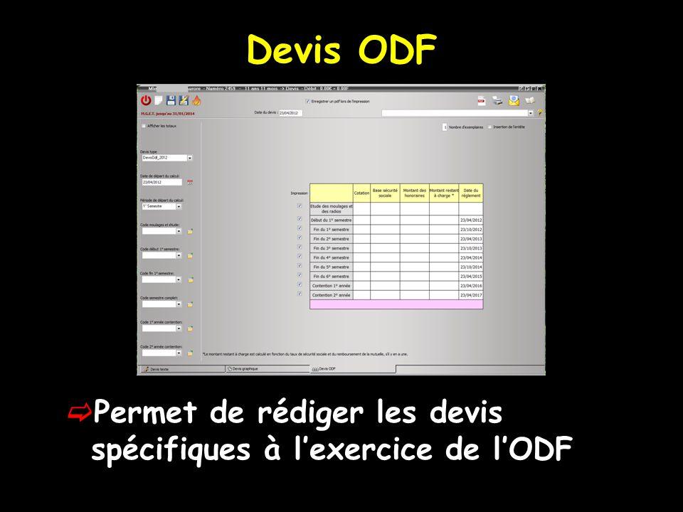 Devis ODF Permet de rédiger les devis spécifiques à l'exercice de l'ODF
