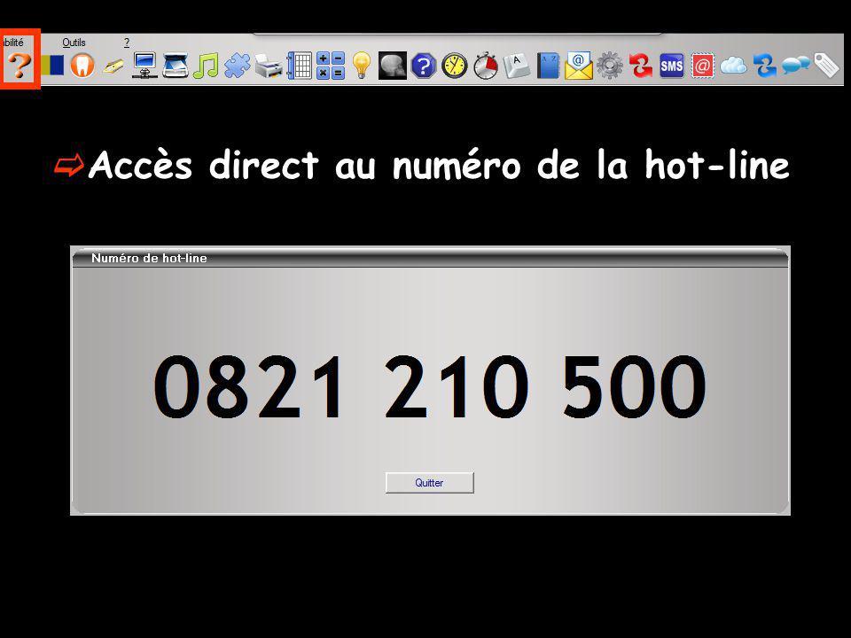 Accès direct au numéro de la hot-line