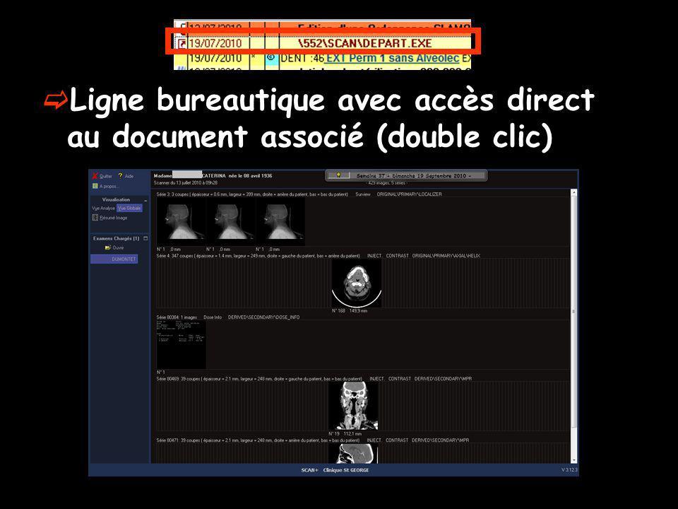 Ligne bureautique avec accès direct au document associé (double clic)