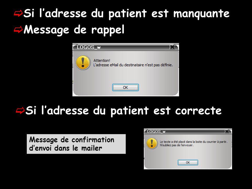 Si l'adresse du patient est manquante Message de rappel