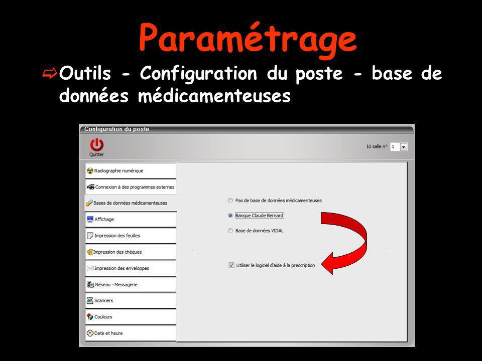 Paramétrage Outils - Configuration du poste - base de données médicamenteuses