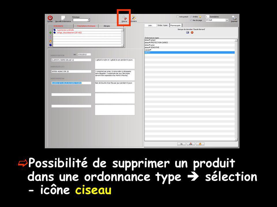 Possibilité de supprimer un produit dans une ordonnance type  sélection - icône ciseau