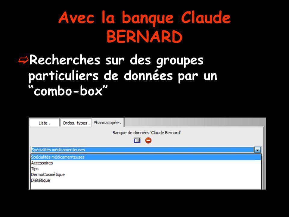 Avec la banque Claude BERNARD