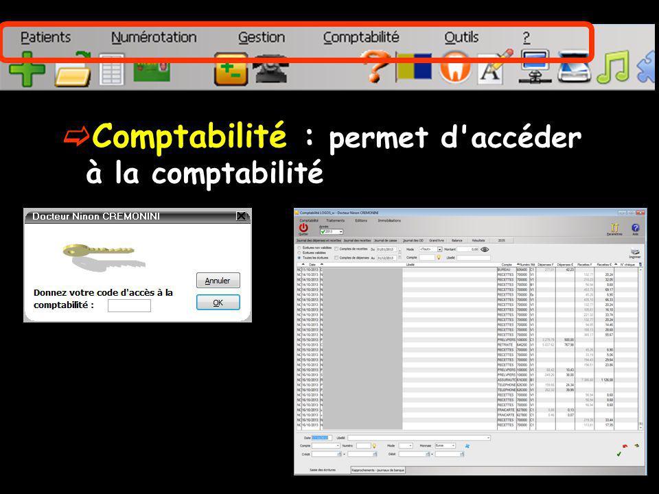 Comptabilité : permet d accéder à la comptabilité