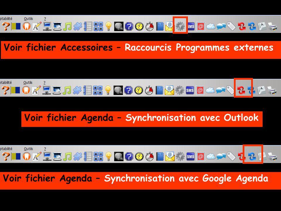 Voir fichier Accessoires – Raccourcis Programmes externes