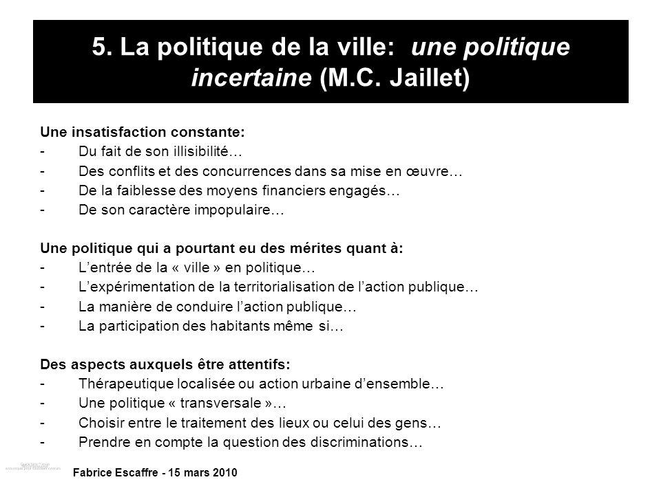 5. La politique de la ville: une politique incertaine (M.C. Jaillet)