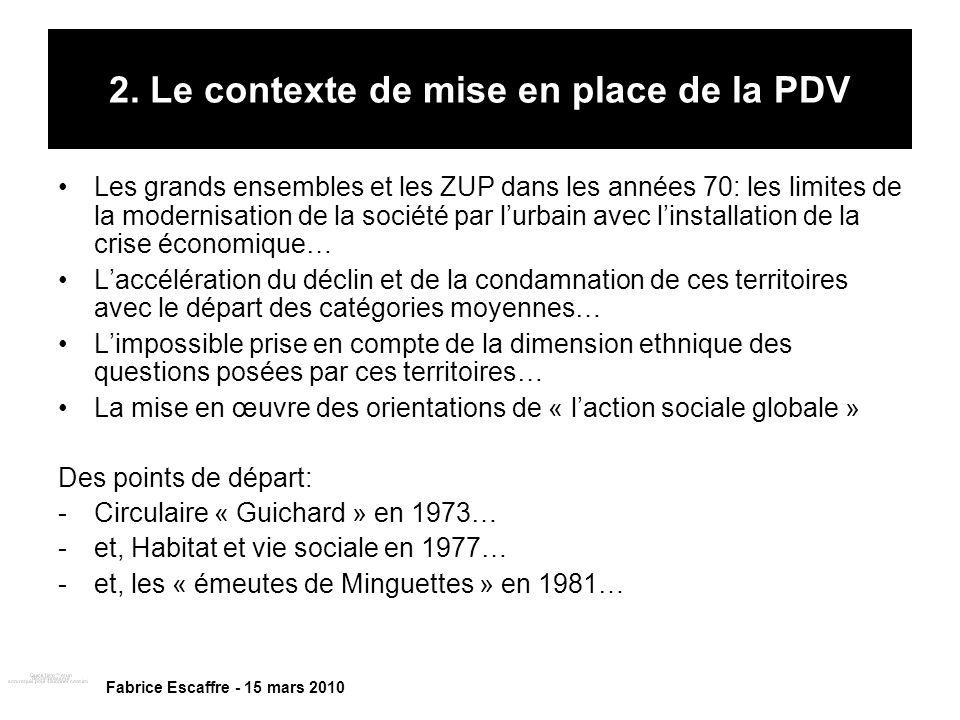 2. Le contexte de mise en place de la PDV