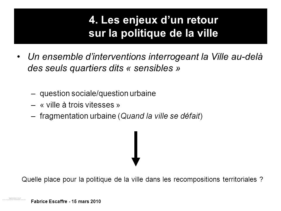 4. Les enjeux d'un retour sur la politique de la ville