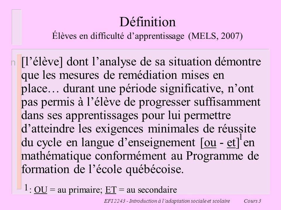 Définition Élèves en difficulté d'apprentissage (MELS, 2007)