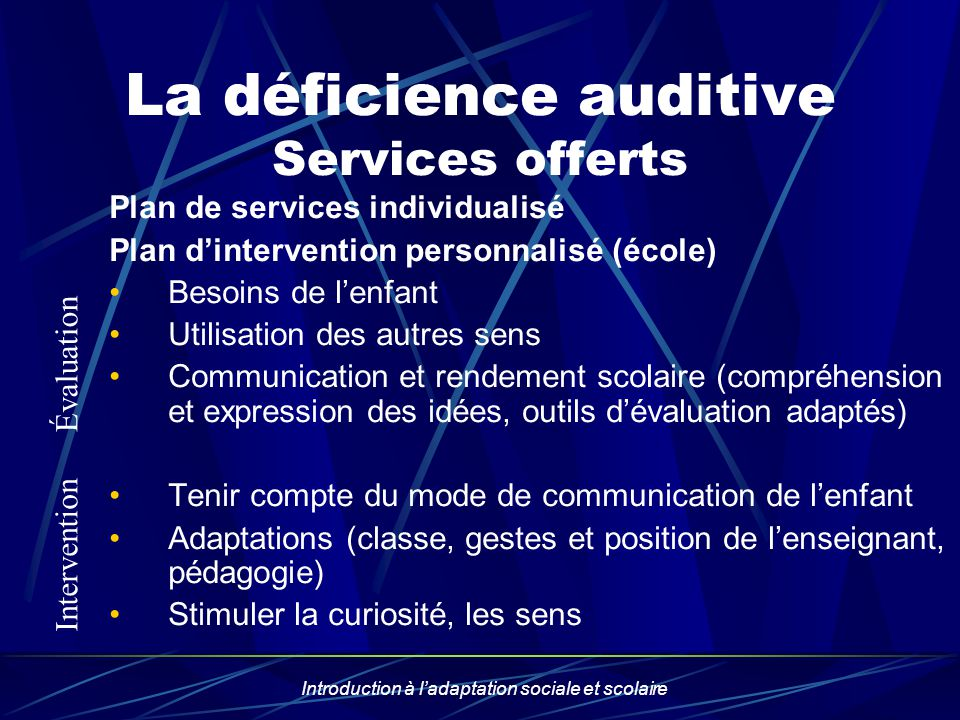 La déficience auditive Services offerts