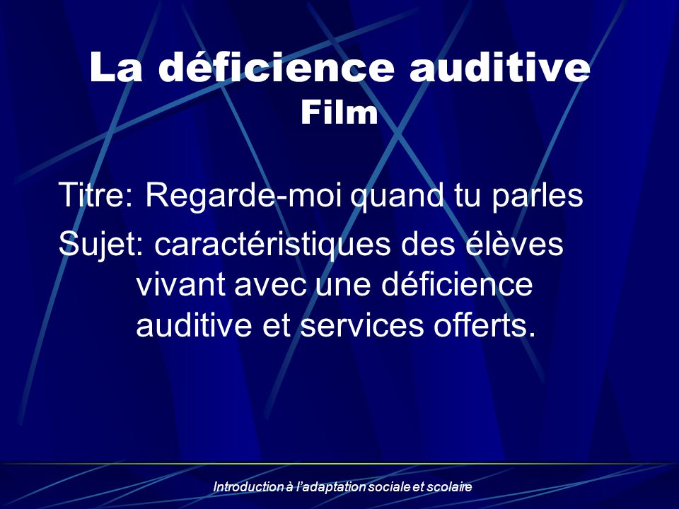 La déficience auditive Film