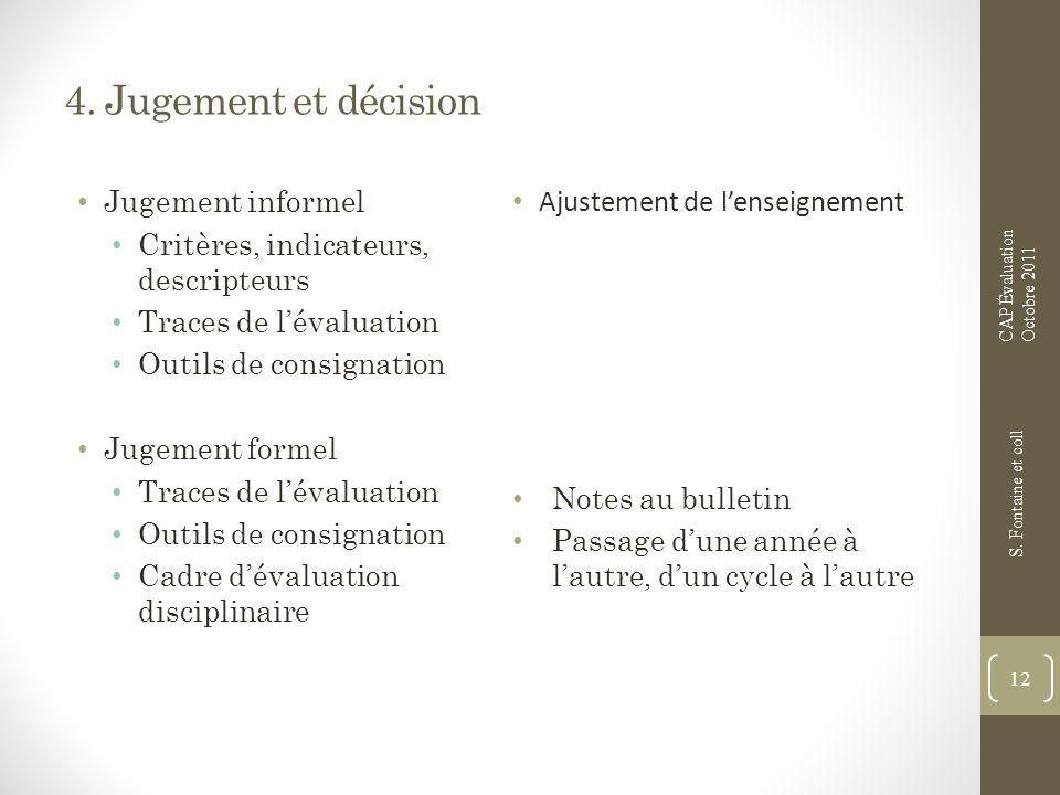 4. Jugement et décision Jugement informel