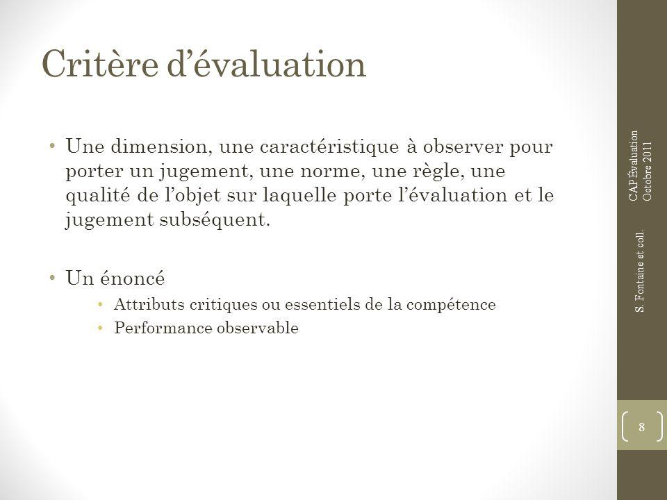 Critère d'évaluation CAP Évaluation. Octobre 2011.