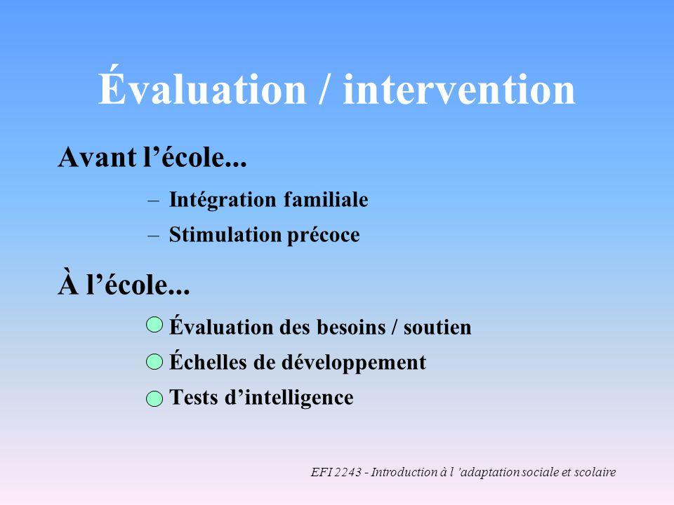 Évaluation / intervention