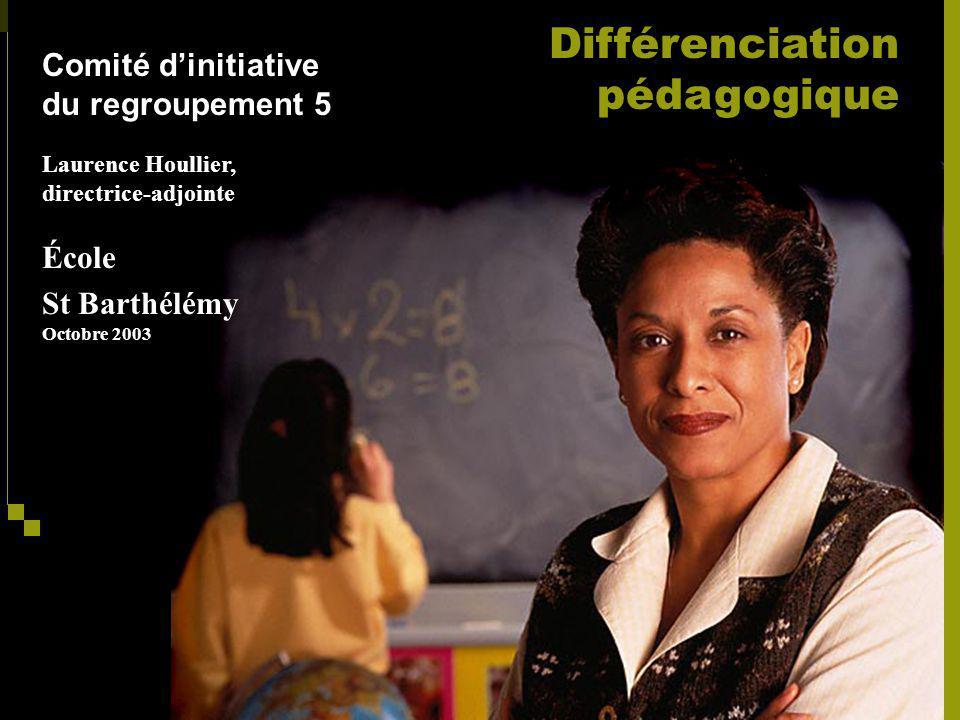 Différenciation pédagogique Comité d'initiative du regroupement 5