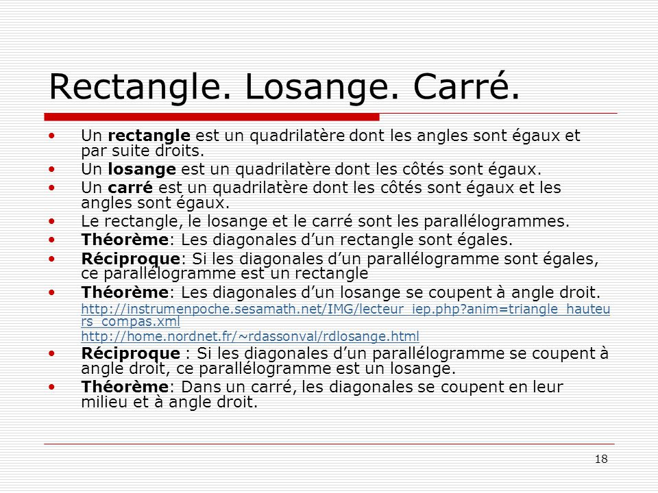 Rectangle. Losange. Carré.