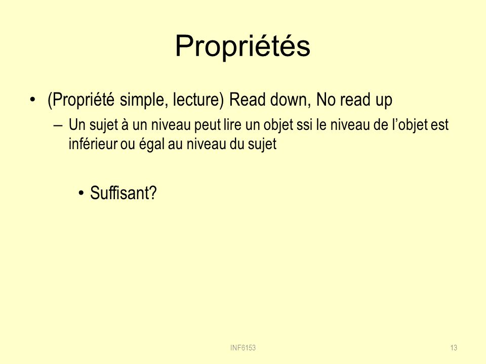 Propriétés (Propriété simple, lecture) Read down, No read up