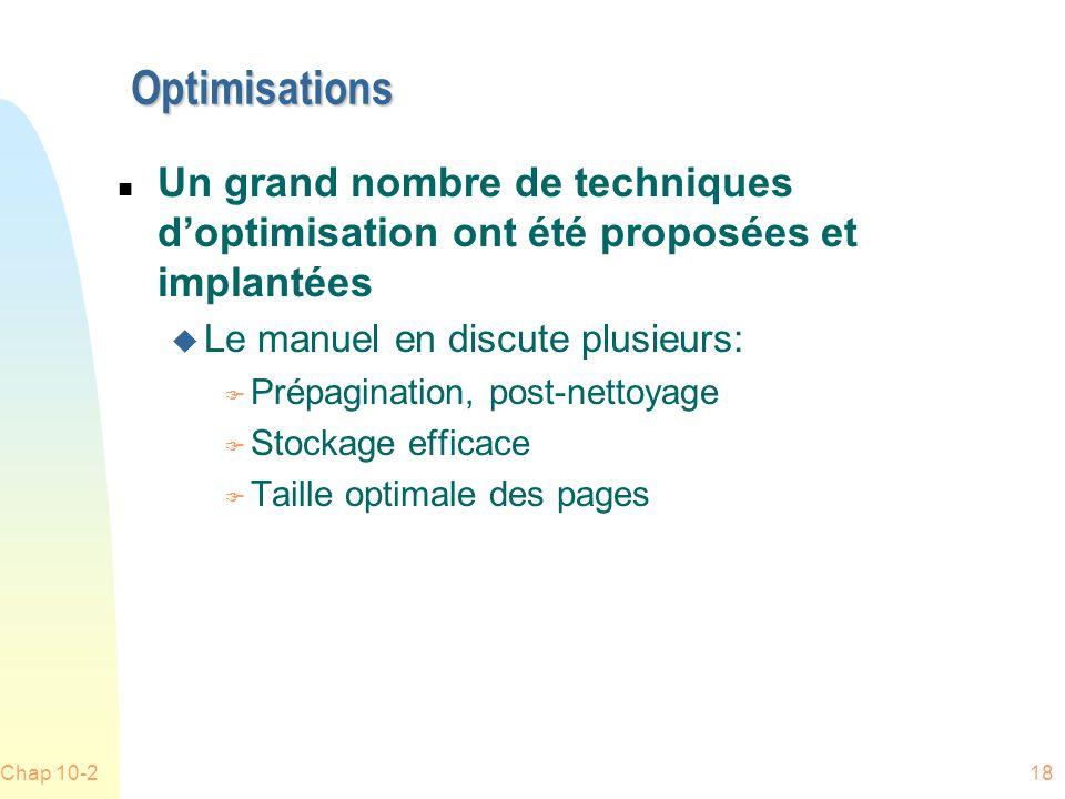 Optimisations Un grand nombre de techniques d'optimisation ont été proposées et implantées. Le manuel en discute plusieurs: