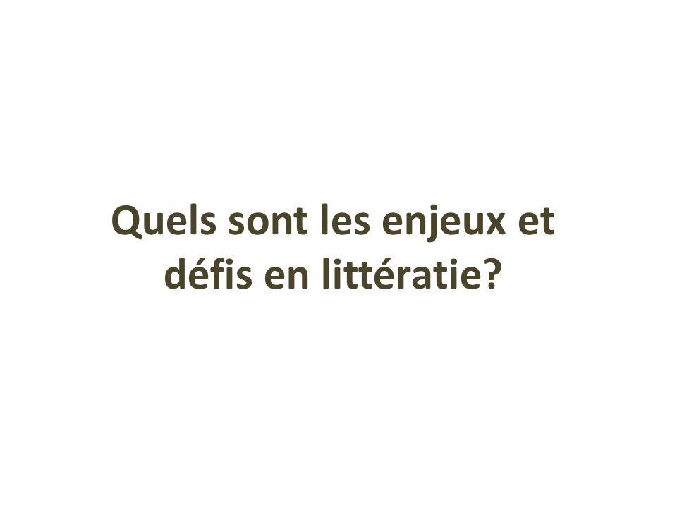 Quels sont les enjeux et défis en littératie