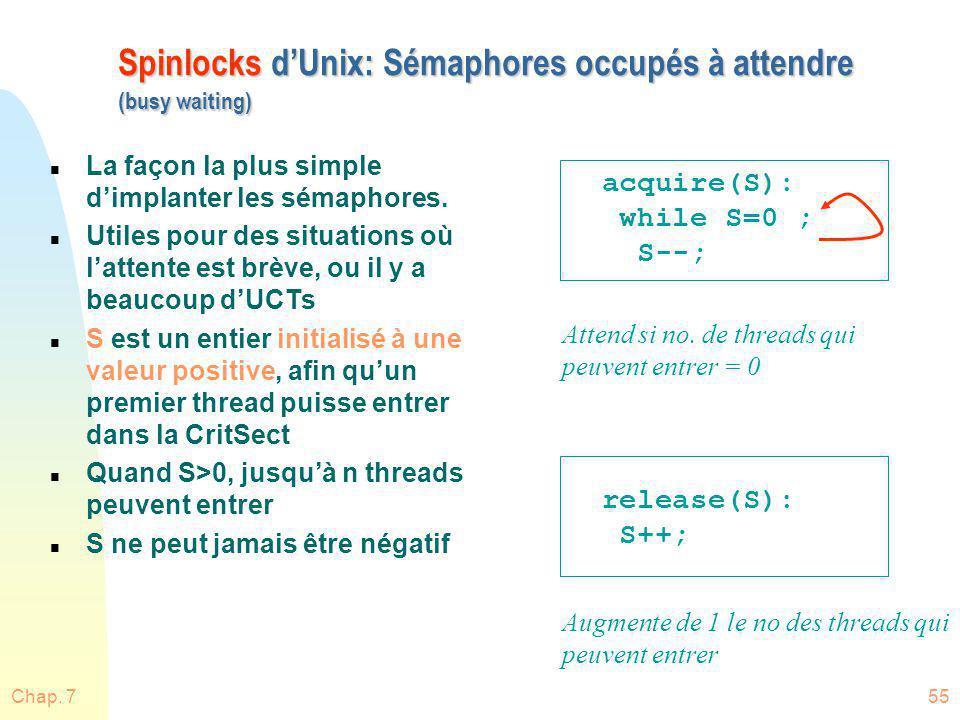Spinlocks d'Unix: Sémaphores occupés à attendre (busy waiting)
