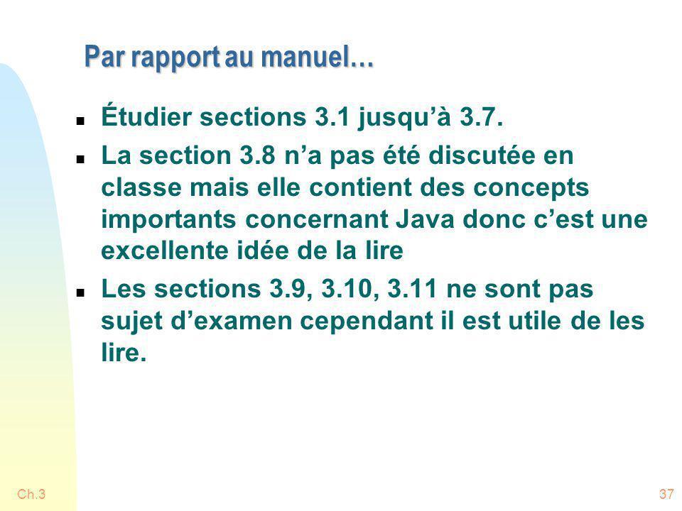Par rapport au manuel… Étudier sections 3.1 jusqu'à 3.7.